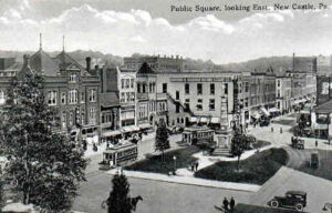 old postcard of new castle pennsylvania public square looking east